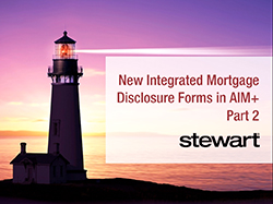 New Integrated Closing Disclosures in AIM+: Part 2